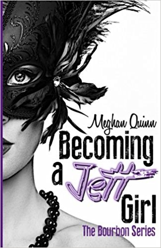 Becoming a Jett Girl Book Cover, by Meghan Quinn