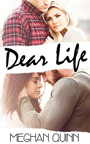 Dear Life Book Cover, by Meghan Quinn