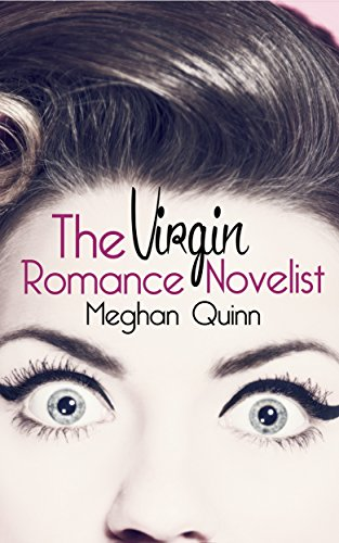 The Virgin Romance Novelist Book Cover, by Meghan Quinn
