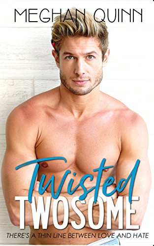 Twisted Twosome Book Cover, by Meghan Quinn