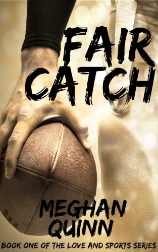 Fair Catch Book Cover, by Meghan Quinn