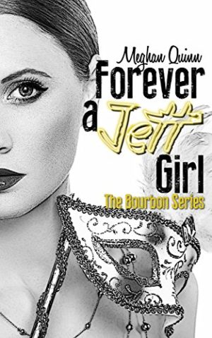Forever a Jett Girl Book Cover, by Meghan Quinn