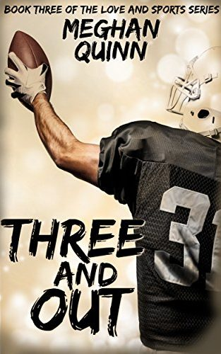 Three and Out Book Cover, by Meghan Quinn