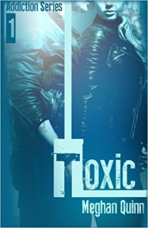 Toxic Book Cover, by Meghan Quinn